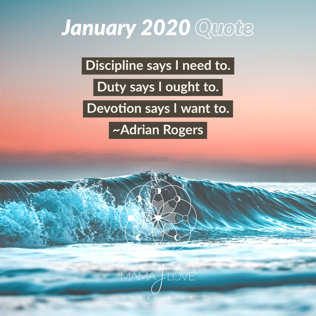 Mama J's Jan 2020 Quote