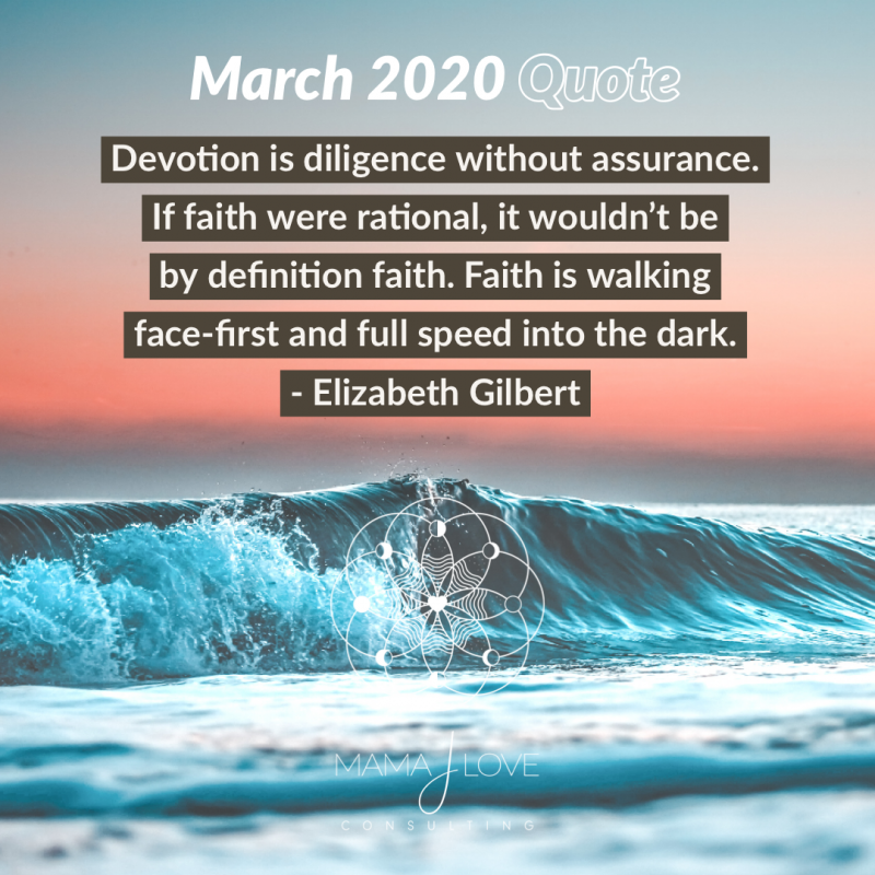 Mama J Love's March 2020 Quote